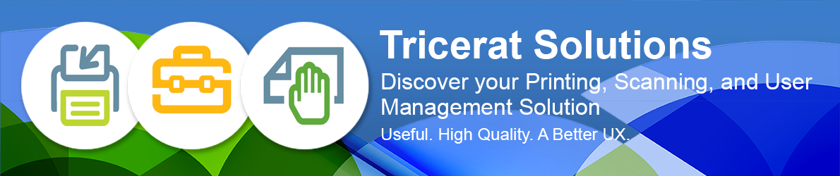 Tricerat Solutions - Discover your Printing, Scanning, and User Management Solution